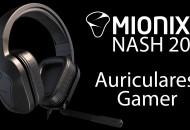 Auriculares Gamer Mionix Nash 20 princi