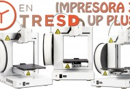 Impresora 3D EntresD Up Plus 2 princi