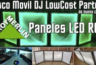 Disco Movil DJ LowCost Parte 2 - paneles led leroy merlin